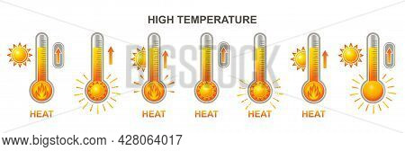 Heat Thermometer Or Extreme High Hot Temperature Icon Set. Warm Weather In Summer, Overheating. Glas