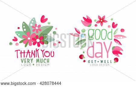 Thank You Very Much Logo Design Set, Good Day Get Well Soon Hand Drawn Labels Vector Illustration