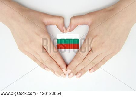 Women's Hands Create A Heart Inside The Flag Of Bulgaria On A White Background.background Articles F