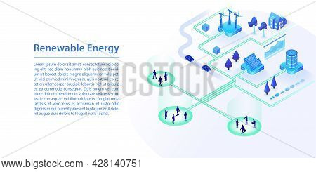Concept Of Renewable Clean Energy Powered By Wind Energy, Solar Energy. 3d Isometric Vector Illustra