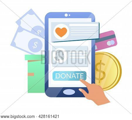 Online Donation. Hand Donating Money Using Smartphone, Vector Illustration. Charity Moble Phone App.