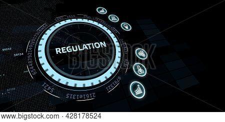 Business, Technology, Internet And Network Concept. Regulation Compliance Rules Law Standard.3d Illu