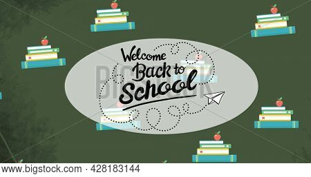 Image of welcome back to school text over school items icons on green background. school, education and study concept digitally generated image.