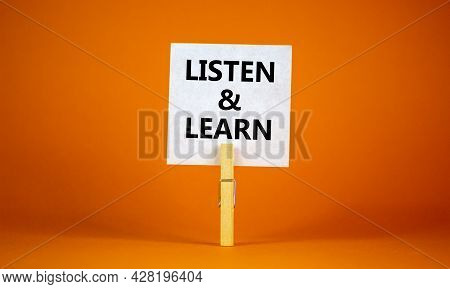 Listen And Learn Symbol. White Paper With Words 'listen And Learn', Clip On Wooden Clothespin. Beaut