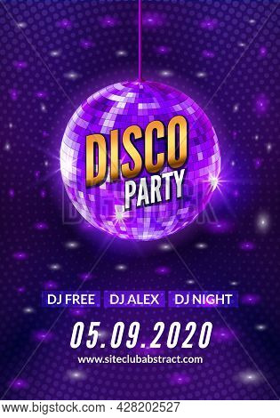 Disco Dance Party Background Flyer Poster. Vector Party Template Design. Light Disco Ball Music