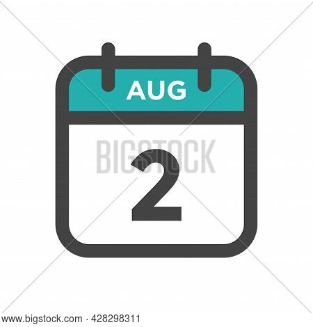 August 2 Calendar Day Or Calender Date For Deadline And Appointment