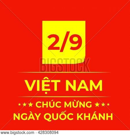 Happy Vietnam Independence Day Lettering In Vietnamese. National Holiday Celebrated On September 2.