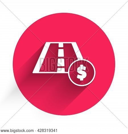 White Toll Road Traffic Sign. Signpost Icon Isolated With Long Shadow. Pointer Symbol. Street Inform