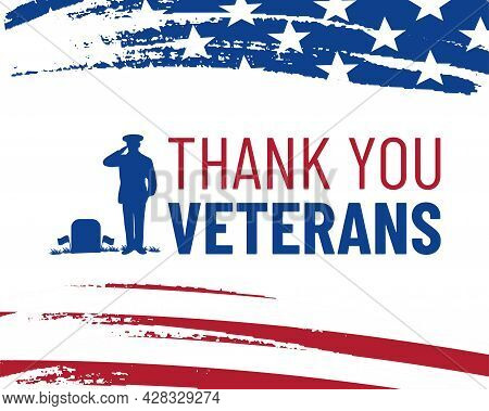 Veteran's Day Poster. Honoring All Who Served. Veteran's Day Illustration With American Flag And Sil