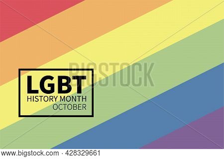Lgbt History Month. Gay, Bisexual And Trans Human Rights. Annual Celebrated Day Of History Lgbtq Mov