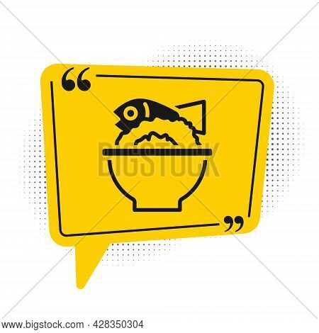 Black Served Fish On A Bowl Icon Isolated On White Background. Yellow Speech Bubble Symbol. Vector