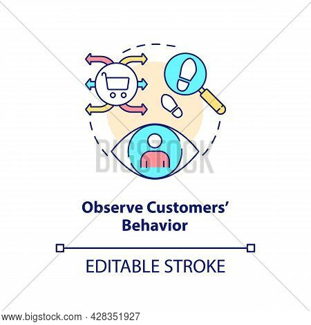 Observe Customers Behavior Concept Icon. Individual Buying Habits. Surveillance Systems In Marketing