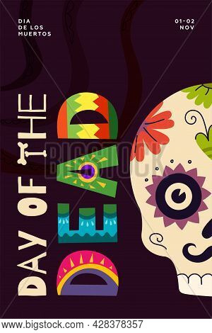 Mexican Day Of The Dead Party Poster. Dia De Los Muertos National Mexico Festival Greeting Card. Col