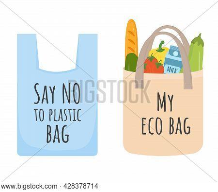 Zero Waste Shopping Concept. Say No To Plastic Bag And Use Textile Eco Bag. Go To Zero Waste, No Pla