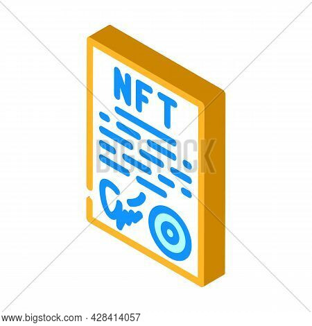 Approved Virtual Nft Contract Isometric Icon Vector. Approved Virtual Nft Contract Sign. Isolated Sy
