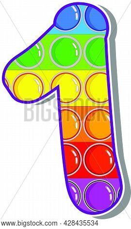 The Number 1.  The Numbers Are Rosy In The Form Of A Popular Childrens Game Pop It. Bright Letters O
