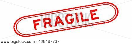 Grunge Red Fragile Word Rubber Seal Stamp On White Background