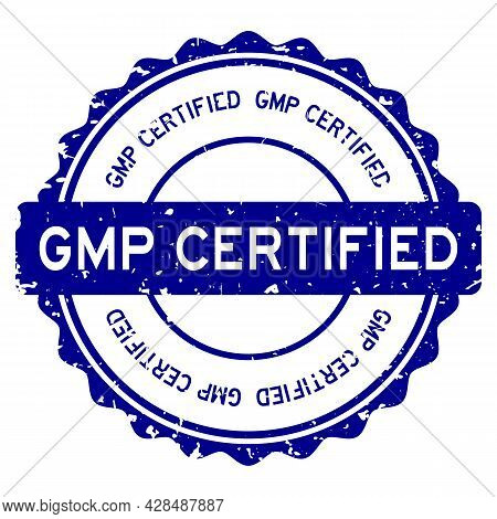 Grunge Blue Gmp (abbreviation Of Good Manufacturing Practice) Certified Word Round Rubber Seal Stamp