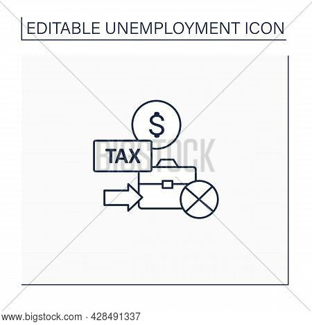 Unemployment Tax Line Icon. Payroll Tax Used To Fund Unemployment Benefits.payment Concept. Isolated