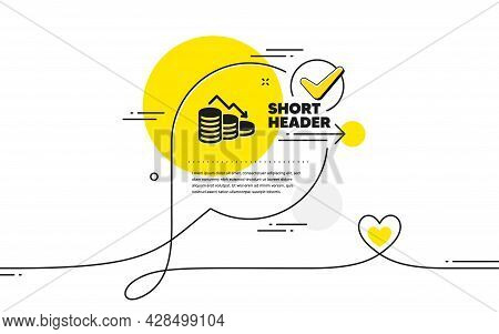 Money Loss Simple Icon. Continuous Line Check Mark Chat Bubble. Financial Crisis Sign. Business Bank