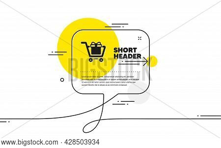 Shopping Cart With Gift Box Icon. Continuous Line Chat Bubble Banner. Present Or Sale Sign. Birthday