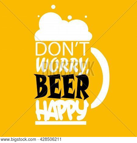 Don't Worry Beer Happy Social Media Post Web Banner Template Design