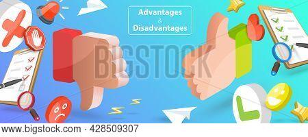 3d Vector Conceptual Illustration Of Advantages And Disadvantages, Positive And Negative Arguments C