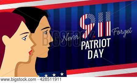 9/11 Never Forget, Patriot Day Usa Banner With Man And Woman. September 11, 2001 Patriot Day Vector