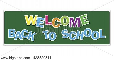 Green Welcome Back To School. Poster, Banner Concept. Doodle Lettering With Green Welcome Back To Sc