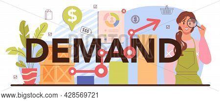 Demand Typographic Header. Entrepreneur Tracking Demand Of Goods.