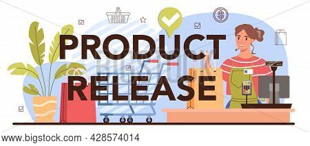 Product Release Typographic Header. Commercial Activities Process