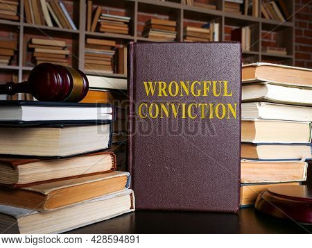 The Book About Wrongful Conviction And Gavel.