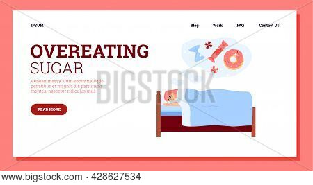 Overeating Sugar Website With Woman Sees Sweets In Dreams, Vector Illustration.