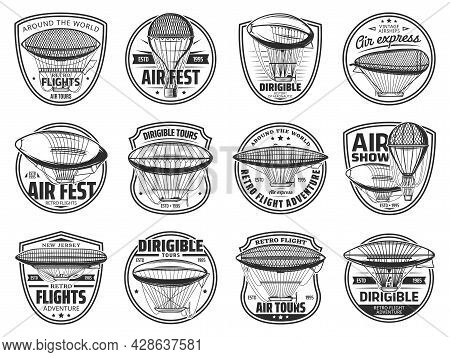 Dirigible And Hot Air Balloons Icons, Aeronautics Zeppelin And Aerostat Airships, Vector Icons. Retr