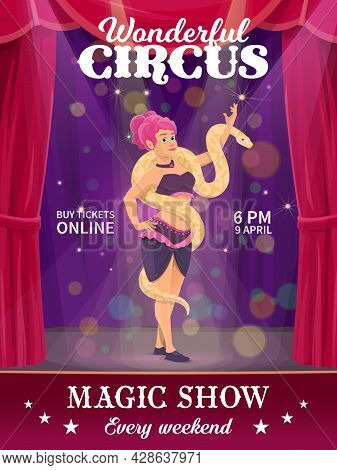 Shapito Circus Poster, Woman With Snake Performing On Big Top Arena. Vector Flyer With Girl Artist C
