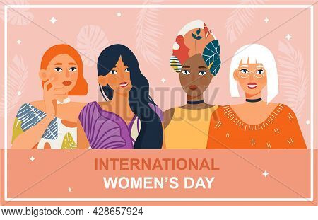 Poster For International Woman S Day Card With Beautiful Women. Concept Of Multiethnic Women Portrai