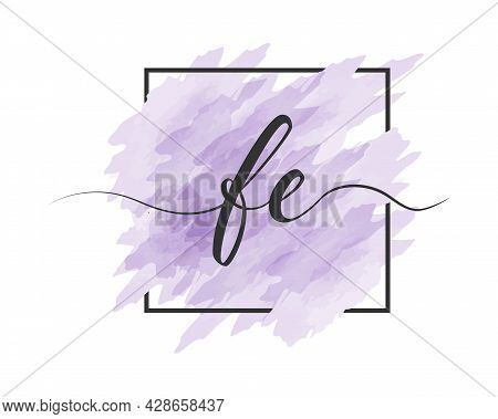 Calligraphic Lowercase Letters F And E Are Written In A Solid Line On A Colored Background In A Fram