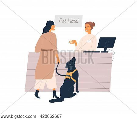 Dog Owner And Animal At Reception Of Pet Hotel. Person Boarding Her Doggy For Overnight Stay. Canine