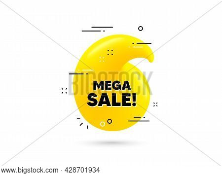 Mega Sale Text. Yellow 3d Quotation Bubble. Special Offer Price Sign. Advertising Discounts Symbol.