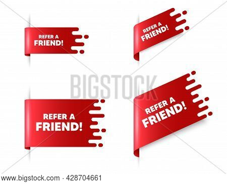 Refer A Friend Text. Red Ribbon Tag Banners Set. Referral Program Sign. Advertising Reference Symbol