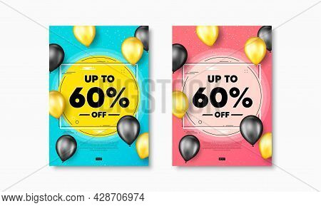 Up To 60 Percent Off Sale. Flyer Posters With Realistic Balloons Cover. Discount Offer Price Sign. S