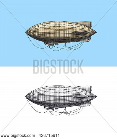 Airship Or Zeppelin And Dirigible Or Blimp. Engraved Hand Drawn In Old Sketch Style, Vintage Transpo