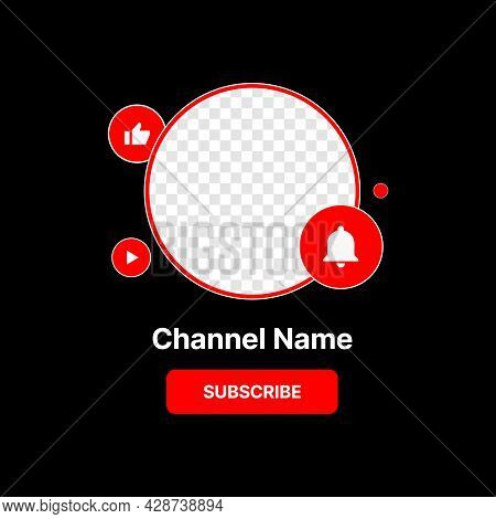 Social Media Profile Icon Interface. Subscribe Button. Channel Name. Transparent Placeholder. Put Yo