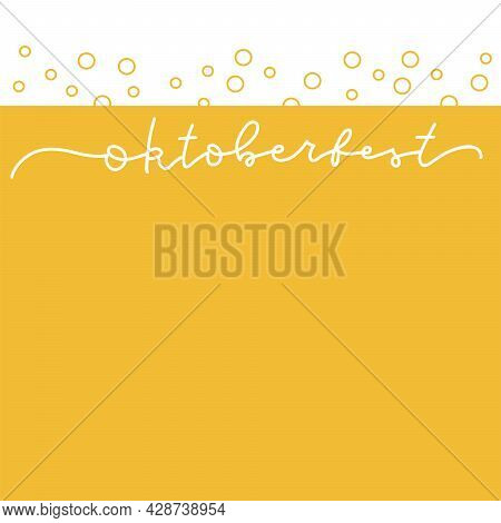 Oktoberfest Minimalistic Vector Banner On Background With Beer And Froth. One Continuous Line Drawin