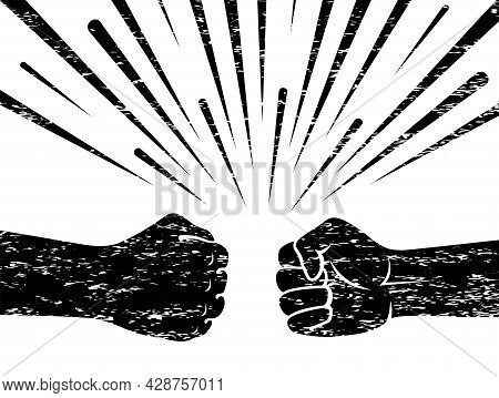 Fist Against Fist. Banner With A Grunge Style. The Concept Of Confrontation, Competition And Resista