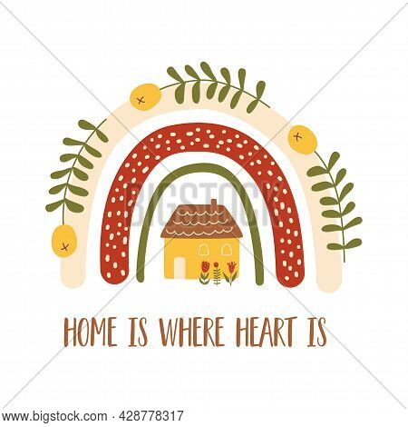 Home Saying. Home Where Heart Text. Sweet Home. Cute House Under The Rainbow. Autumn Mood, Cozy Fall