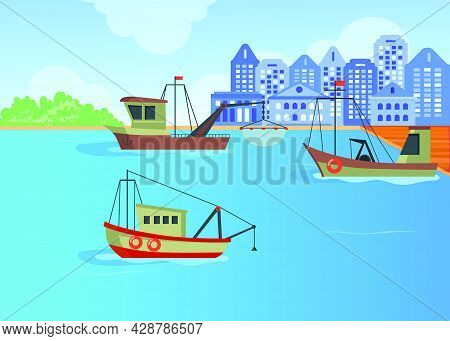 Cartoon Fishing Boats In Harbor Flat Vector Illustration. Three Trawlers Shipping Seafood Near Landi