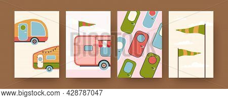 Collection Of Contemporary Art Posters With Camping Caravans. Campervan Doors, Flags Cartoon Vector
