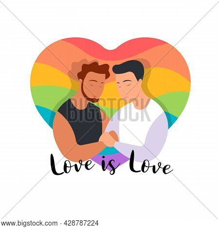 Love Is Love - Homosexual Gay Couple And The Heart Rainbow Background Of The Lgbt Community Flag Vec