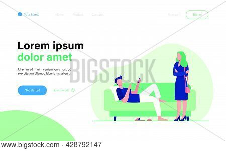 Man Lying On Sofa When Woman Standing And Looking At Him. Couch, Laziness, Wife Flat Vector Illustra